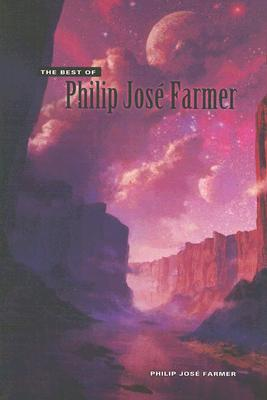 Image for The Best of Philip Jose Farmer
