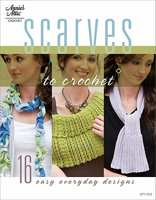 Image for Scarves to Crochet (Annie's Attic: Crochet)