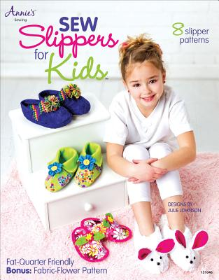 Image for Sew Slippers for Kids (Annie's Sewing)
