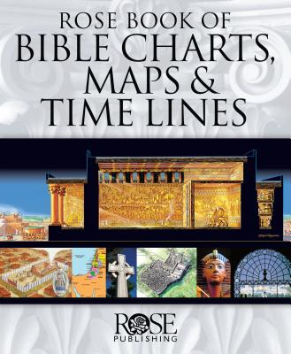 Image for Rose Book of Bible Charts, Maps, and Time Lines