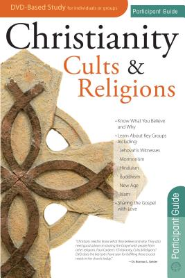 Christianity, Cults & Religions Participant's Guide, Paul Carden