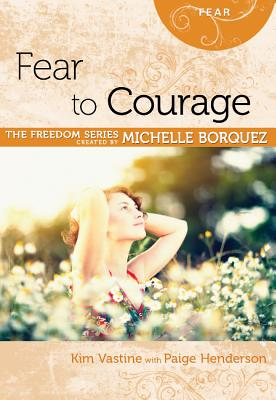 Image for Fear to Courage (The Freedom Series)