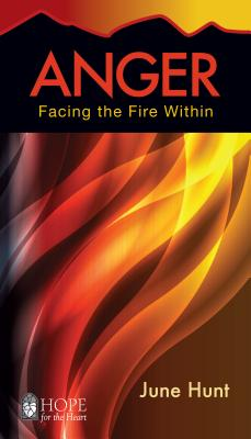 Image for Anger: Facing the Fire Within (Hope for the Heart)