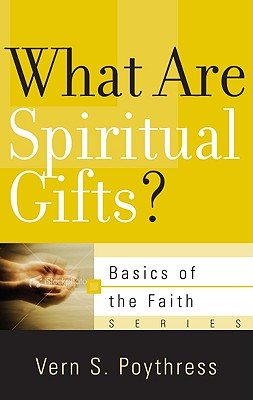 Image for What Are Spiritual Gifts? (Basics of the Faith)