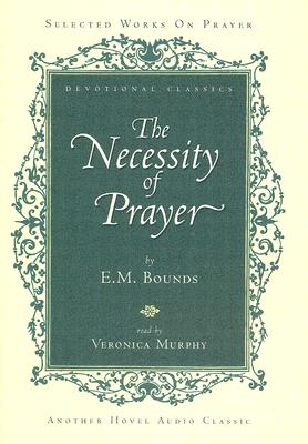 Image for Necessity of Prayer - Bounds - CD