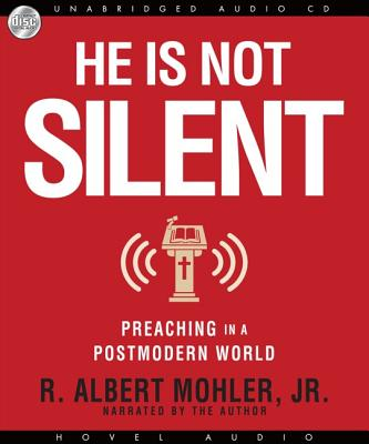 Image for He is Not Silent: Preaching in a Postmodern World (CD Audiobook)