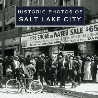 Historic Photos of Salt Lake City, Burbank, Jeff
