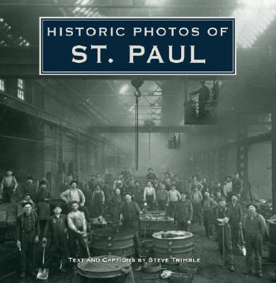 Historic Photos of St. Paul, Trimble, Steve