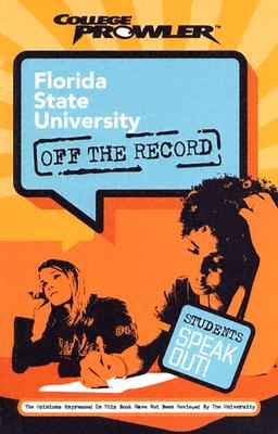 Image for College Prowler: Florida State University Off the Record