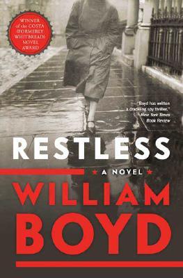 Restless: A Novel, William Boyd