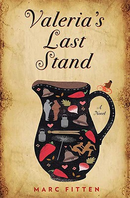 Valeria's Last Stand: A Novel SIGNED 1ST, MARC FITTEN