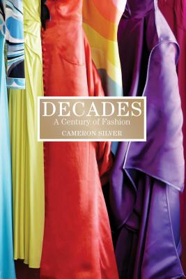 Image for Decades: A Century of Fashion