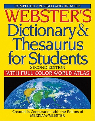 Webster's Dictionary & Thesaurus for Students, Second Edition, Merriam-Webster