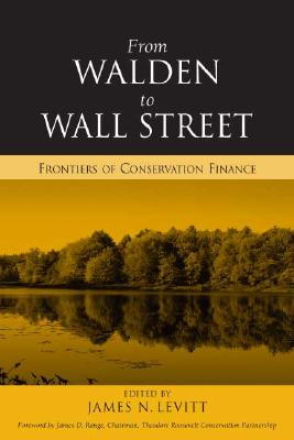 Image for From Walden to Wall Street: Frontiers of Conservation Finance