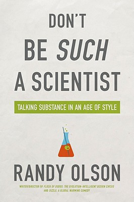 Image for Don't Be Such a Scientist: Talking Substance in an Age of Style