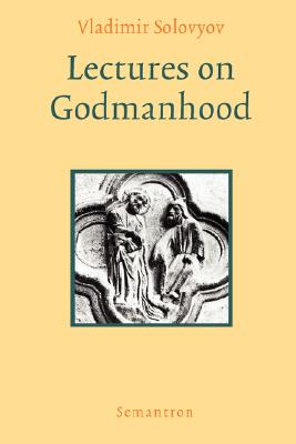 Image for Lectures on Godmanhood