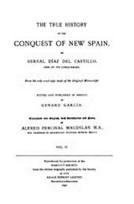 The True History of the Conquest of New Spain, Volume 2, Diaz Del Castillo, Bernal