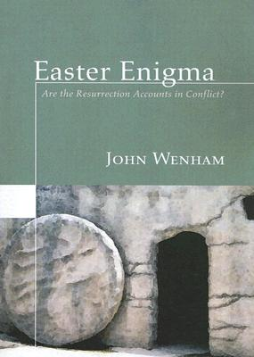 Image for Easter Enigma: Are the Resurrection Accounts in Conflict?
