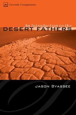 Image for An Introduction to the Desert Fathers (Cascade Companions)