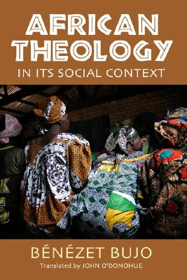Image for African Theology in Its Social Context