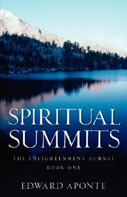 Spiritual Summits, Aponte, Edward