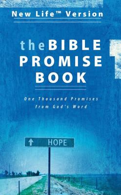 "The Bible Promise Book: New Life Version, ""Publishing, Incorporated Barbour"""