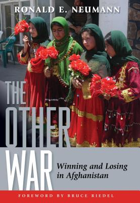 Image for The Other War: Winning and Losing in Afghanistan