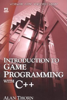 Introduction To Game Programming With C++, Alan Thorn