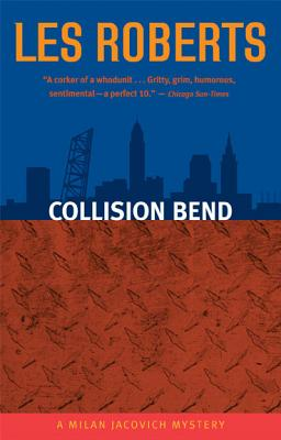 Image for Collision Bend: A Milan Jacovich Mystery
