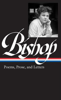 Image for Elizabeth Bishop: Poems, Prose and Letters (Library of America)