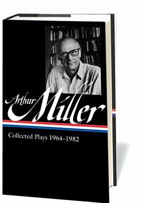 Image for Arthur Miller: Collected Plays Vol. 2 1964-1982 (LOA #223) (Library of America Arthur Miller Edition)