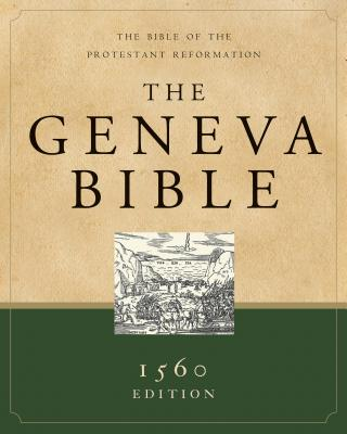 Image for The Geneva Bible: A Facsimile of the 1560 Edition