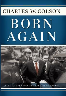 Image for Born Again (Hendrickson Classic Biographies)
