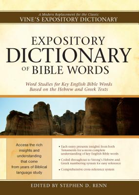 Image for Expository Dictionary of Bible Words: Word Studies for Key English Bible Words Based on the Hebrew a