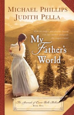 Image for My Father's World (Journals of Corrie Belle Hollister)