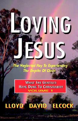 Loving Jesus, Elcock, Lloyd David