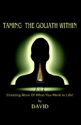 Image for Taming the Goliath Within
