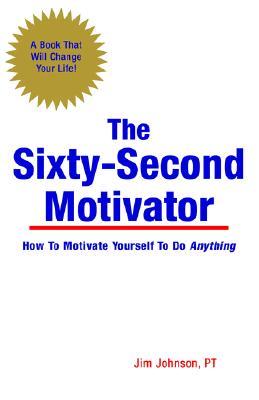 The Sixty-Second Motivator, Johnson, Jim