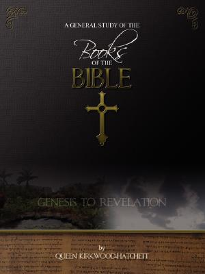 A General Study of the Books of the Bible, Kirkwood-Hatchett, Queen