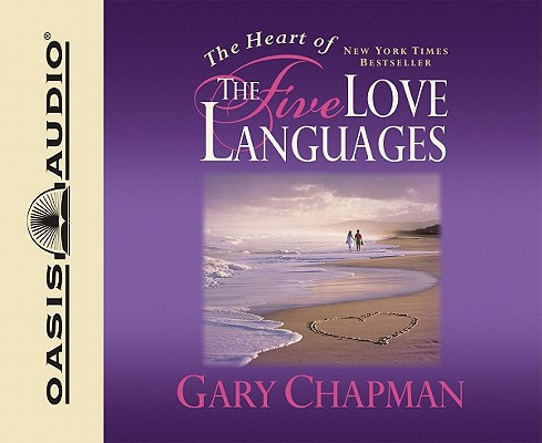 Image for The Heart of the Five Love Languages
