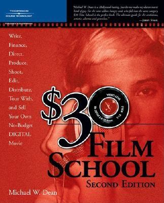 Image for $30 FILM SCHOOL SECOND EDITION, WITH DVD