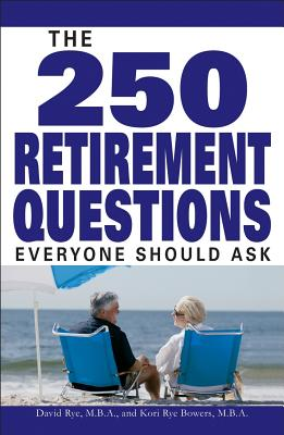 Image for The 250 Retirement Questions Everyone Should Ask