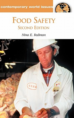 Food Safety: A Reference Handbook, 2nd Edition (Contemporary World Issues), Redman, Nina E.