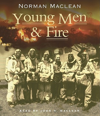 Young Men & Fire, Maclean, Norman