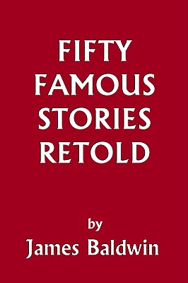 Image for Fifty Famous Stories Retold (Yesterday's Classics)