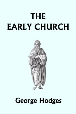 Image for The Early Church (Yesterday's Classics)