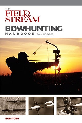 Image for The Field & Stream Bowhunting Handbook, New and Revised