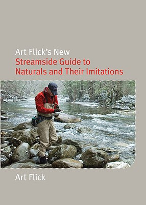 Image for Art Flick's New Streamside Guide to Naturals and Their Imitations (Nick Lyons Books)