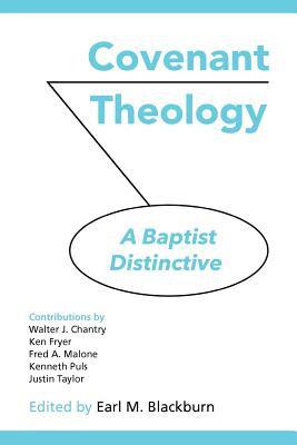 Image for COVENANT THEOLOGY: A Baptist Distinctive