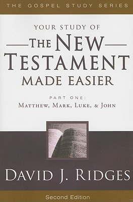 The New Testament Made Easier Part 1 (Gospel Series), David J. Ridges